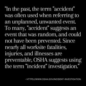 """OSHA """"accident vs. incident"""" quote"""